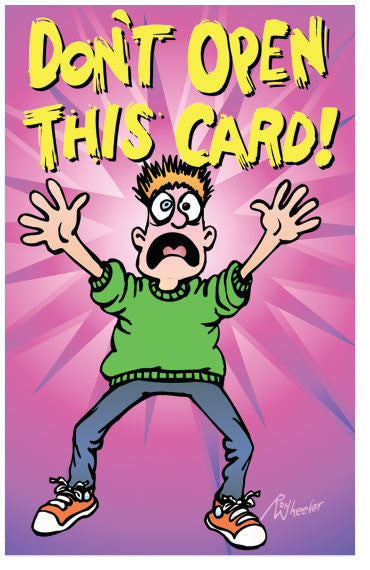 Don't Open This Card!
