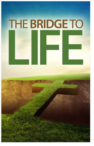 The Bridge To Life