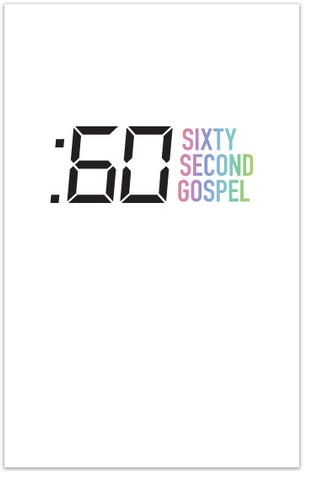 Sixty Second Gospel (Folded Tract)