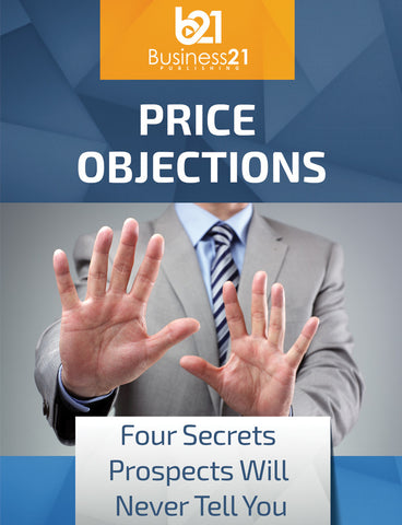 Price Objections: Four Secrets Prospects Will Never Tell You