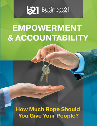 Empowerment & Accountability: How Much Rope Should You Give Your People?