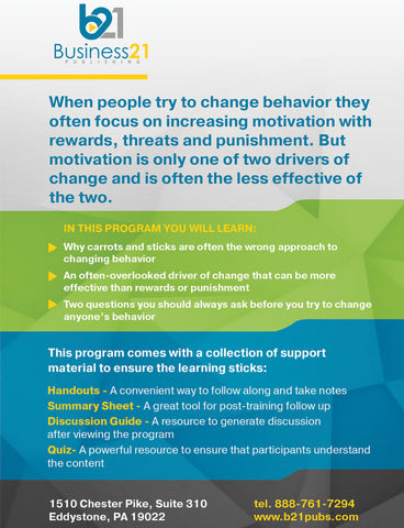 Changing Behavior: Why Rewards and Punishments Often Aren't Enough