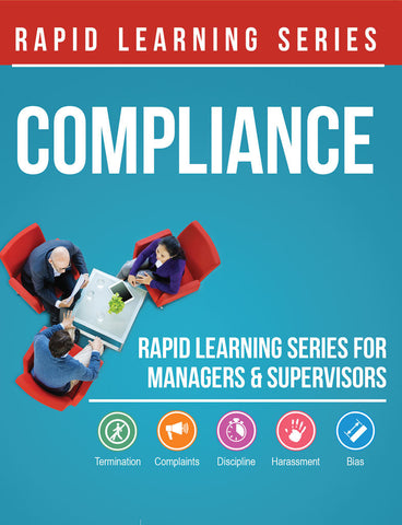 The Compliance Rapid Learning Series for Managers & Supervisors