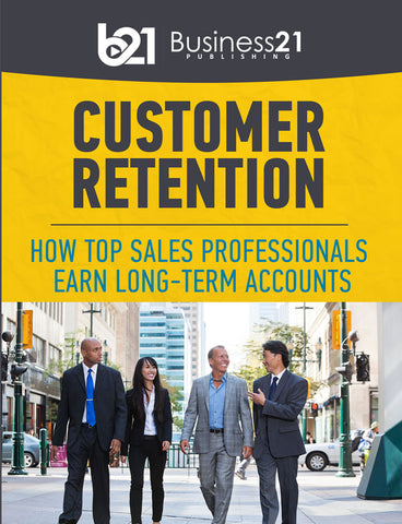 Customer Retention: How Top Sales Professionals Earn Long-Term Accounts