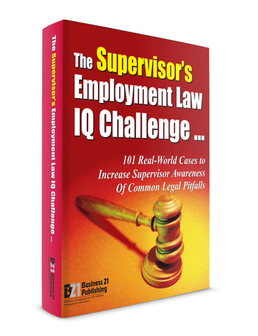 The Supervisor's Employment Law IQ Challenge