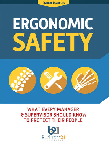 Ergonomic Safety: What Every Manager & Supervisor Should Know to Protect Their People