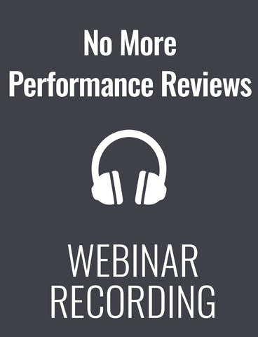 No More Performance Reviews! A Revolutionary Approach to Performance Feedback