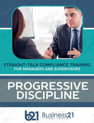 Progressive Discipline: Straight-Talk Compliance Solutions for Managers and Supervisors