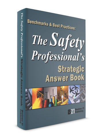The Safety Professional's Strategic Answer Book