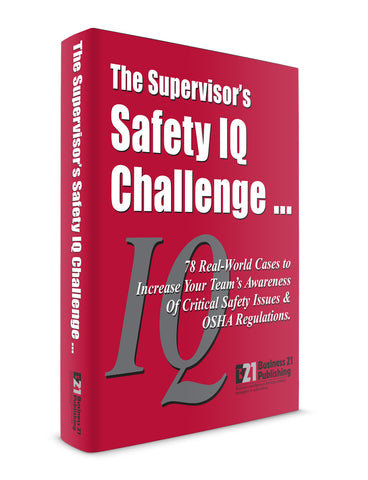 The Supervisor's Safety IQ Challenge