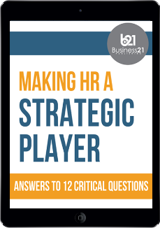 Making HR a Strategic Player: Answers to 12 Critical Questions