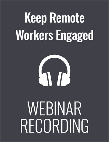 Leading a Virtual Team: How to Keep Remote Workers Engaged, Motivated and Productive