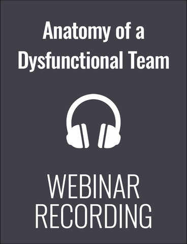 The Anatomy of a Dysfunctional Team