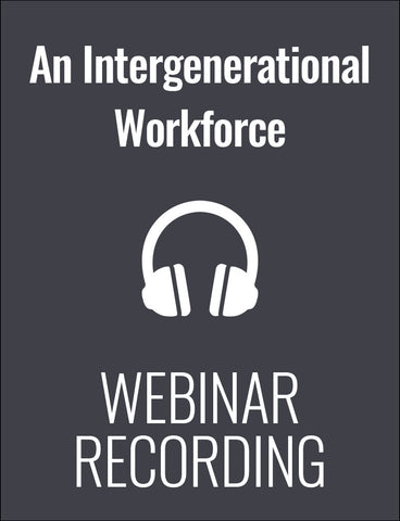 The Intergenerational Workforce: Motivating Aging Employees without Demotivating Millennials