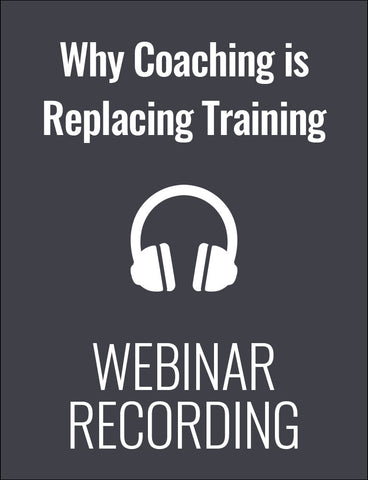 Why Coaching is Replacing Formal Training and How to Do It Right