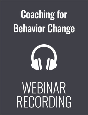 Coaching Strategies That Lead to Positive Behavior Change