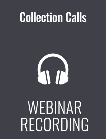 7 Steps to an Effective Collections Call: Get Paid, Keep Customers