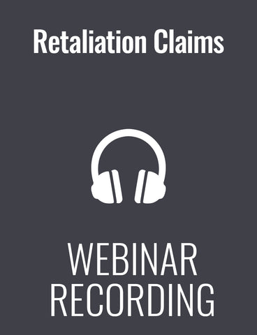 Preventing Retaliation Claims: Why Your Managers Need Help