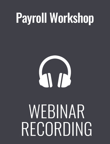 Payroll Workshop: Critical Training Professionals Must Master