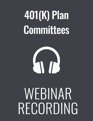 401(K) Plan Committees: Fiduciary Responsibilities and ERISA Compliance