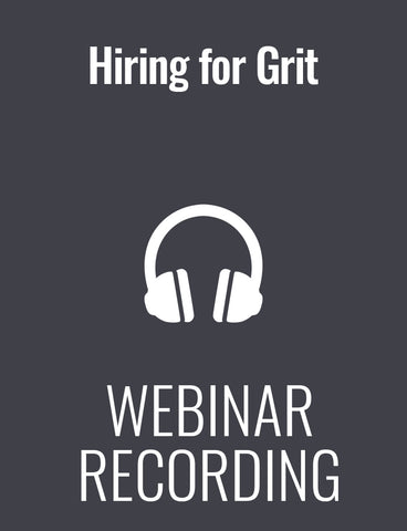 Hiring for Grit: The Research Behind Finding Employees Who Last