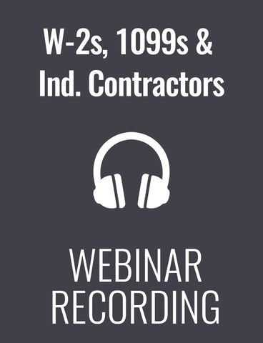 Take the Guesswork Out of W-2s, 1099s and Independent Contractors