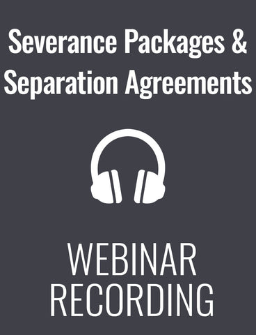 Severance Packages and Separation Agreements: What Every HR Leader Must Know Today