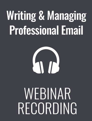 Writing and Managing Professional Email