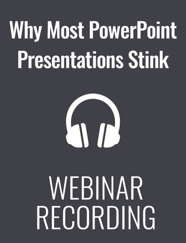 Why Most PowerPoint Presentations Stink... And How to Be Sure Yours Don't
