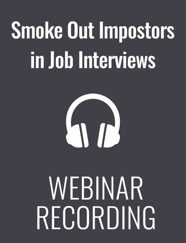 Smoke Out Impostors in Job Interviews