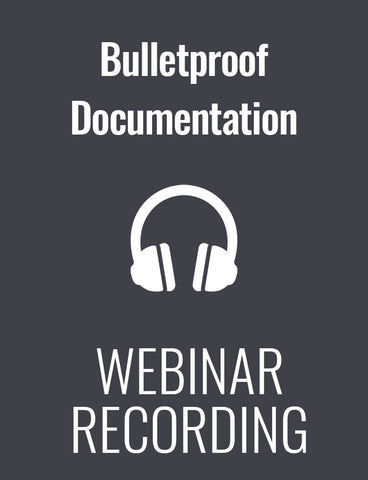 Bulletproof Documentation: Best Practices to Protect Your Organization From Legal Trouble