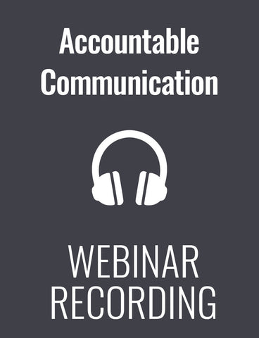 No More Excuses! Unleash the Power of Accountable Communication