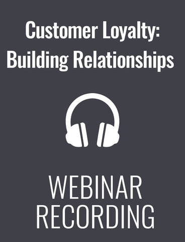 Customer Loyalty: Building Relationships your Competitors Can't Steal