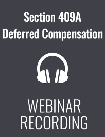 Section 409A Deferred Compensation: Compliance and Correction Options & the New IRS Audits