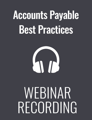 Accounts Payable Best Practices: New Rules for a Changing Game