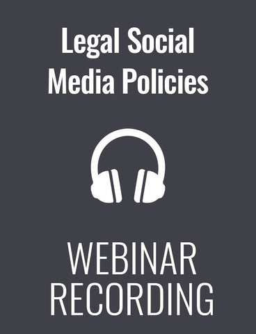 Creating Legally Sound Policies for Corporate and Personal Social Media Use