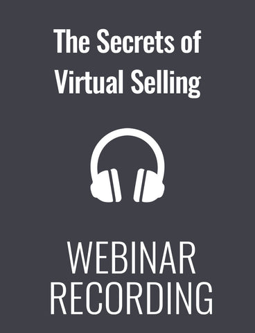 The Secrets of Successful Virtual Selling