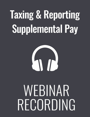 Taxing & Reporting Supplemental Pay