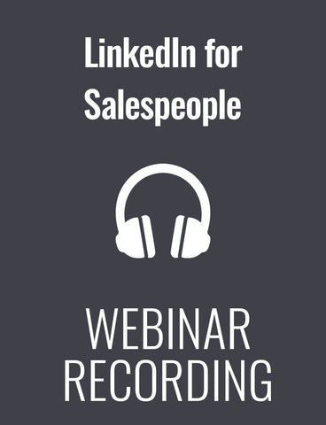 LinkedIn for Salespeople: A 4-Part Plan for Generating More Referrals and Better Leads