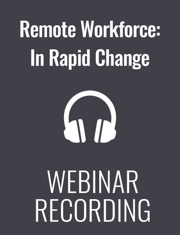 Remote Workforce: How to be a Successful Leader in Times of Crisis and Rapid Change