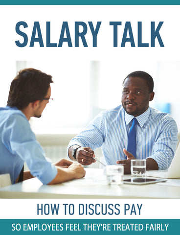 Salary Talk: How To Discuss Pay So Employees Feel They're Treated Fairly