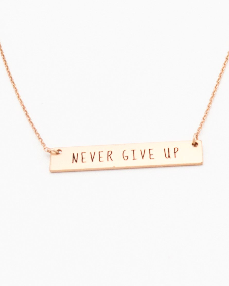 Never Give Up Inspirational Bar Necklace in rose gold