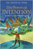 The Power Of Intention,by Dr Wayne Dyer