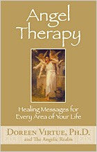 Angel Therapy, by Doreen Virtue Ph.D