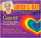Cancer Discovering Your Healing Power by Louise Hay