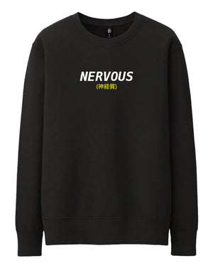 """Nervous"" Sweater"