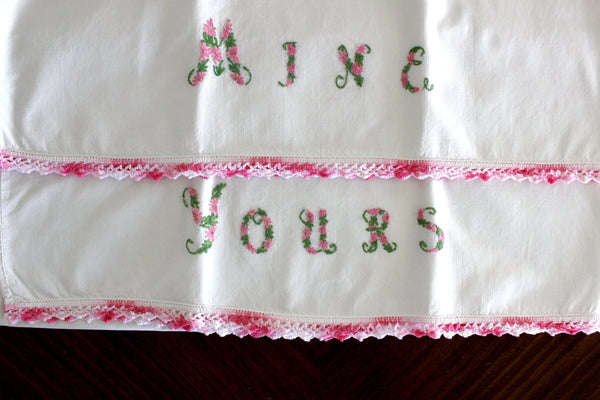 Cotton Pillow Cases, Hand Embroidered, Crochet Edging, Pillowcases, Yours & Mine 15239