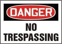 "Accuform Signs 7"" X 10"" Red, Black And White Adhesive Vinyl Value Admittance Sign ""Danger No Trespassing"""