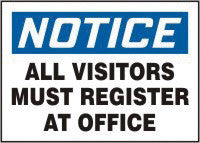 "Accuform Signs 10"" X 14"" Blue, Black And White Aluminum Value Admittance Sign ""Notice All Visitors Must Register At Office"""