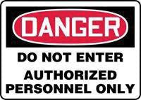 "Accuform Signs 10"" X 14"" Red, Black And White Adhesive Vinyl Admittance And Exit Sign ""Danger Do Not Enter Authorized Personnel Only """
